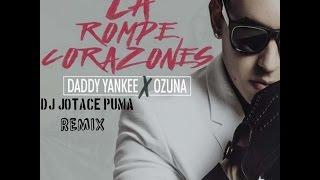 Ozuna Ft  Daddy Yankee  - Rompe Corazones (DJ JOTACE PUMA REMIX 2017)