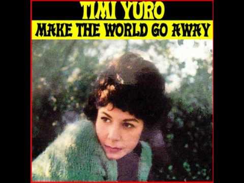 Timi Yuro - Make The World Go Away