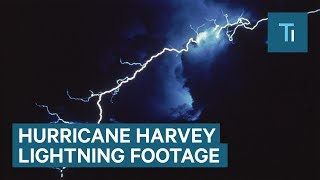 Incredible time-lapse of lightning storms in Hurricane Harvey
