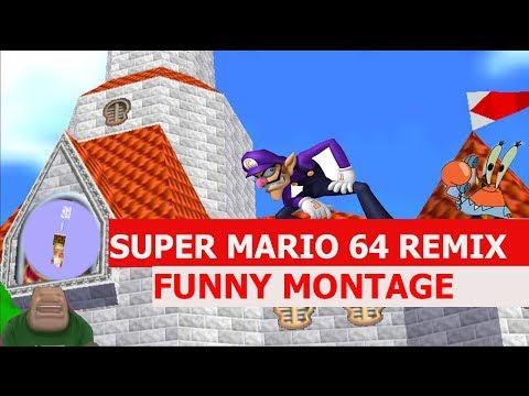 Super Mario 64 Theme Remix - FUNNY MONTAGE