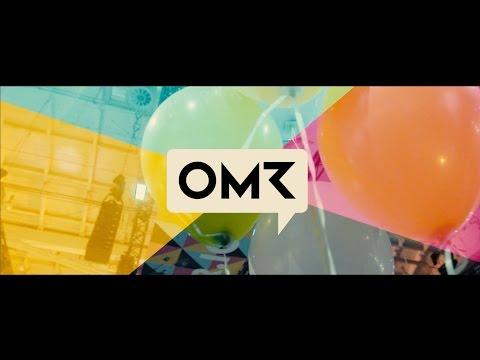 OMR Festival 2017 Recap