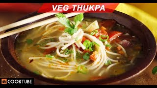 Veg Thukpa Recipe | Noodle Soup With Vegetables | North-East Indian Recipes