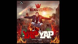 KING VERS -YAP YAP UNOFFICIAL VIDEO