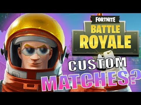 FORTNITE HOW TO PLAY CUSTOM MATCHES - Tutorial (Fortnite Battle Royale)