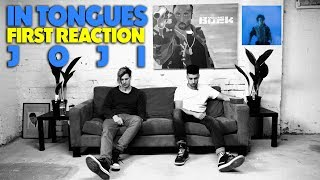 JOJI - IN TONGUES FIRST REACTION/REVIEW (JUNGLE BEATS)