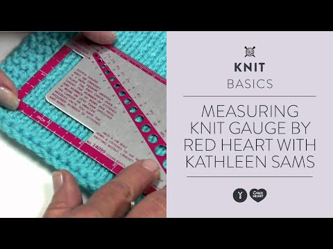 Measuring Knit Gauge by Red Heart with Kathleen Sams