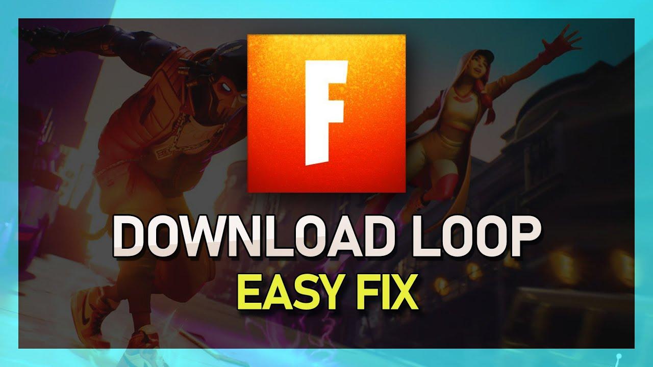Fortnite Keeps Reinstalling Download Loop Fix