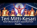 Teri Mitti - Kesari ft ABCD2 Dance crew | Varun Dhawan,Shraddha,Raghav,Punit,Dharmesh. Whatsapp Status Video Download Free