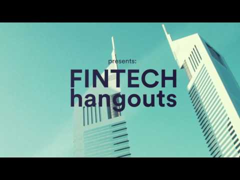 Highlights from the first 'FINTECH hangouts' – Bring on the Blockchain.