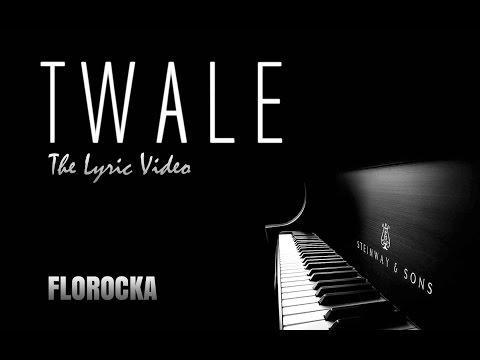FLOROCKA - TWALE (Lyric Video)