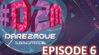 #D2M #Dare2Move by Subang Parade : Episode 6