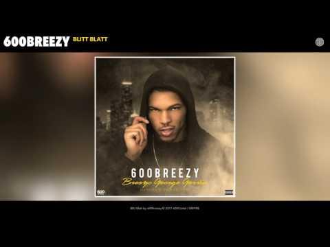 600breezy - Blitt Blatt (Audio)