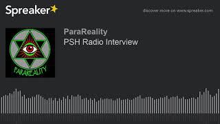 PSH Radio Interview