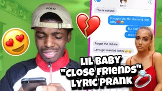 """Lil Baby """"Close Friends"""" Lyric Prank On Girlfriend💔(Gone Wrong💍)"""
