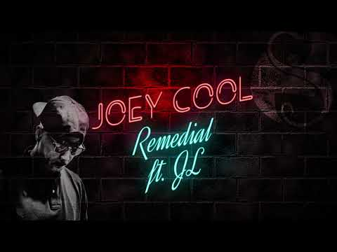Joey Cool - Remedial Ft JL