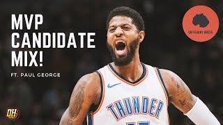 MVP Candidate Highlight Mix: Paul George
