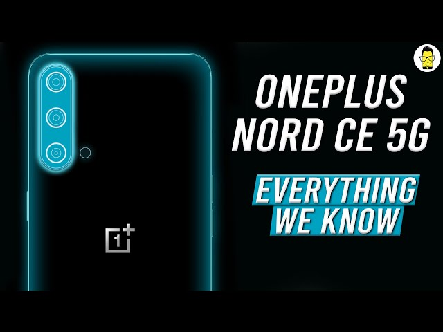 OnePlus Nord CE 5G: Everything We Know (India Launch, Price and Specs)
