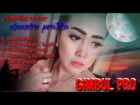 Download Lagu dangdut Terfavorit & Terpopuler Rembulan, selire welas, cukup Rogo isun cover Shandra pratika Mp4 baru