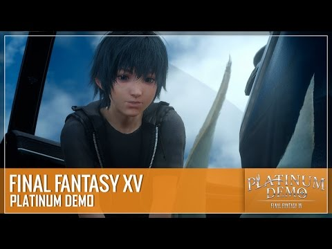 Final Fantasy XV - Platinum Demo