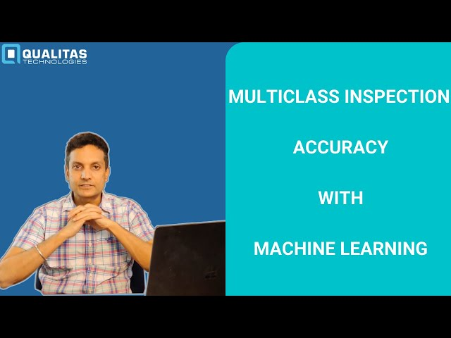 Multiclass Inspection using Machine Vision