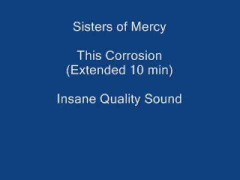 Sisters of Mercy This Corrosion High Quality Sound