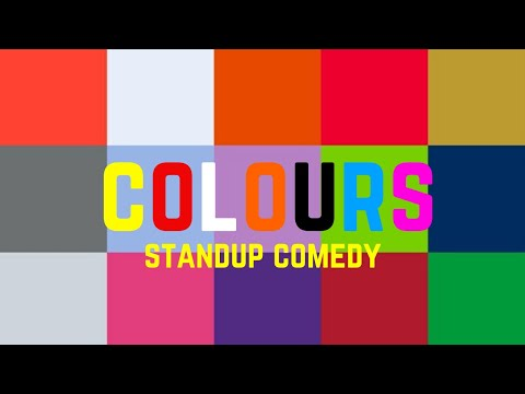 Colours | Stand-Up Comedy By Mohd Suhel