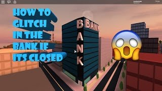 (PATCHED) How To Glitch In The Bank If It's Closed | Jailbreak | ROBLOX