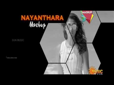 Nayanthara Mash up Sun music