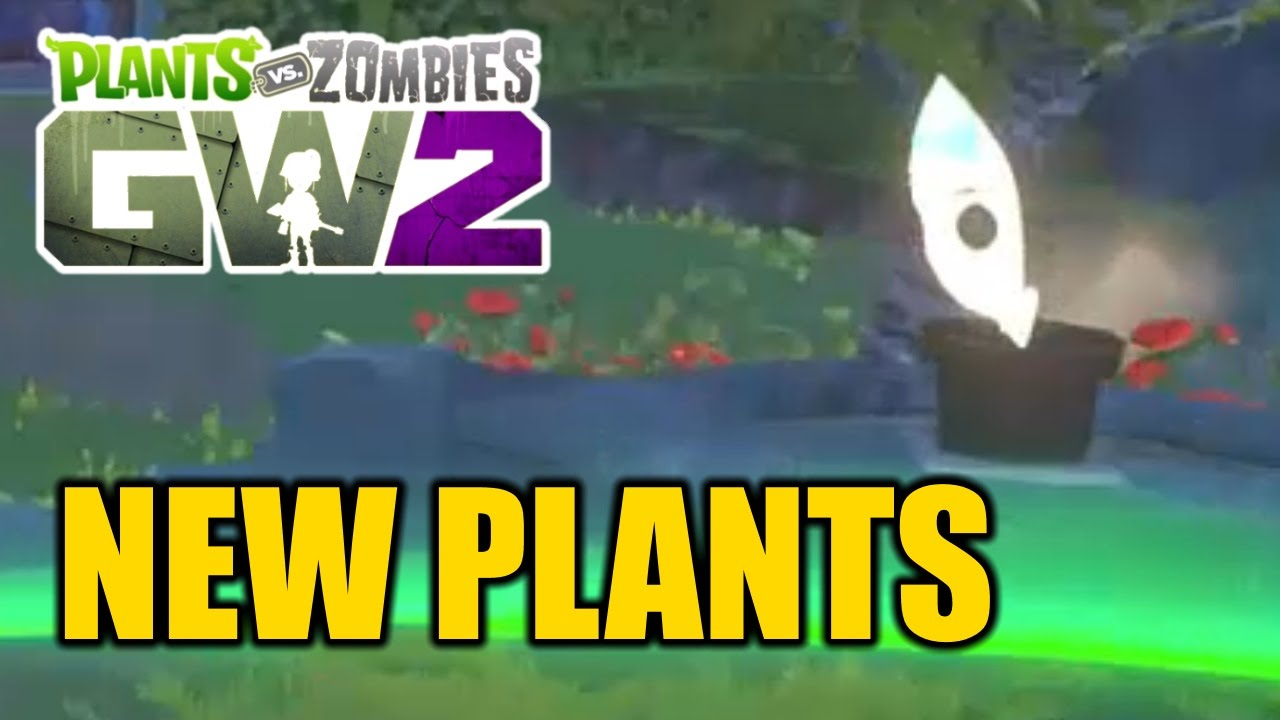 Plants vs Zombies Garden Warfare 2 - All Weeds and Potted Plants