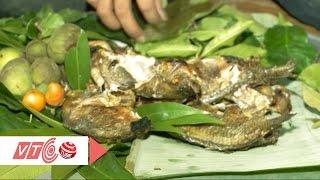 Độc nhất vô nhị món cá của người Mường | VTC