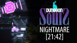 Dungeon Souls 2.0 Speedrun | Nightblade | Nightmare [21:42]