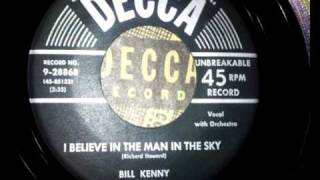 Bill Kenny (Mr.Ink Spots) - I Believe In The Man In The Sky