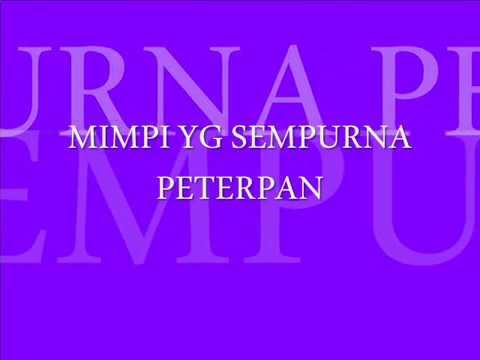 PETERPAN-MIMPI YG SEMPURNA-CHORD GUITAR-LIRIK LAGU