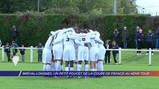 Yvelines | Bréval-Longnes, un petit poucet au 4ème tour de la Coupe de France