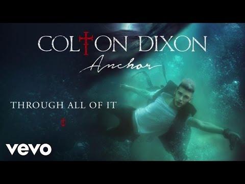 Colton Dixon - Through All Of It (Audio)