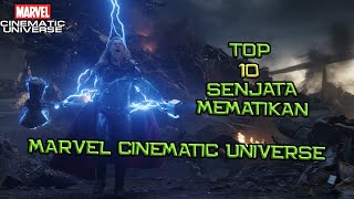 Top 10 Senjata Mematikan Di Marvel Cinematic Universe | #BCUTopList