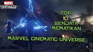 Top 10 Senjata Mematikan Di Marvel Cinematic Universe | #BCUTopList