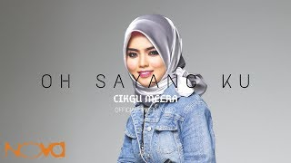 CIKGU MEERA - Oh Sayang Ku (Official Music Video)