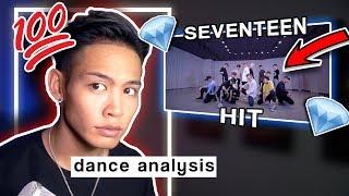 Dance Analysis: SEVENTEEN - HIT | CHOREOGRAPHY ANALYSIS/REACTION