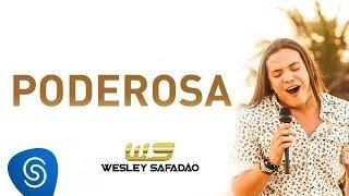 Wesley Safadão - Poderosa [DVD Paradise]