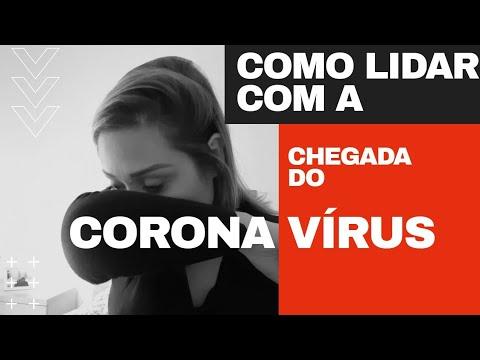 O CORONA VÍRUS CHEGOU NO BRASIL, E AGORA ? NOSSA EXPERIÊNCIA - Ana Prado