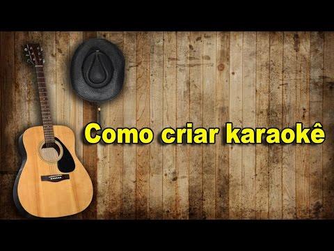 Como criar  um  karaokê com Karaoke vídeo Creator