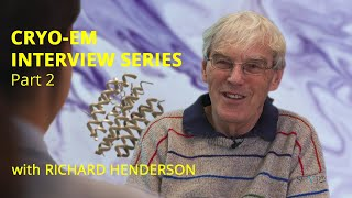 History of Cryo-EM | Interview Series with Richard Henderson #2