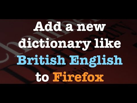 How To Add A Language Dictionary To Firefox