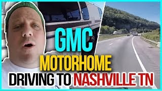 rv living on the road full time gmc motorhome driving to nashville tn