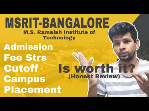 IITianCopy | MSRIT BANGALORE! PLACEMENT, ADMISSION PROCESS, CUTOFF 2019, FACULTIES, CAMPUS,