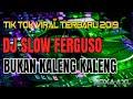 DJ FERGUSO BUKAN KALENG KALENG   LAGU TIK TOK TERBARU 2019