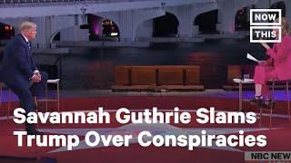 Savannah Guthrie Slams Trump Over Conspiracy Theories | NowThis