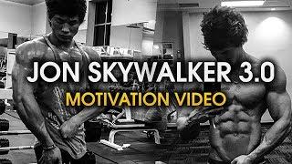 JON SKYWALKER 3.0 - MOTIVATION VIDEO