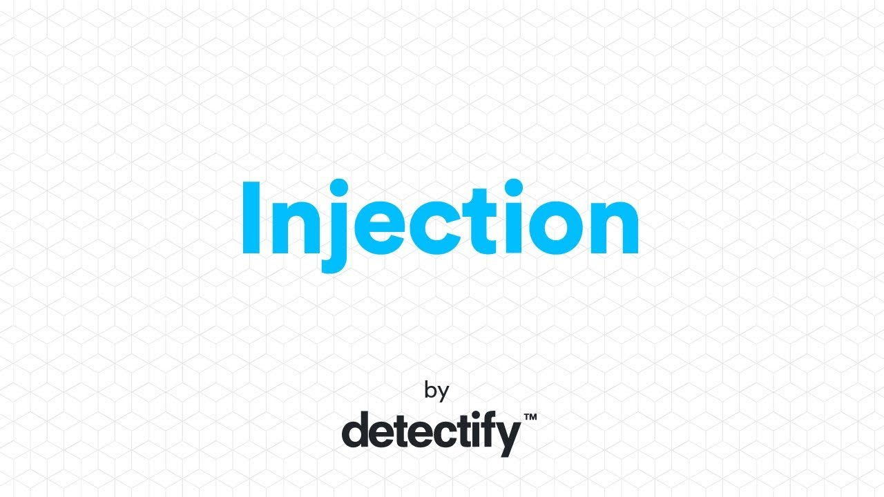OWASP TOP 10: Injection | Detectify Blog